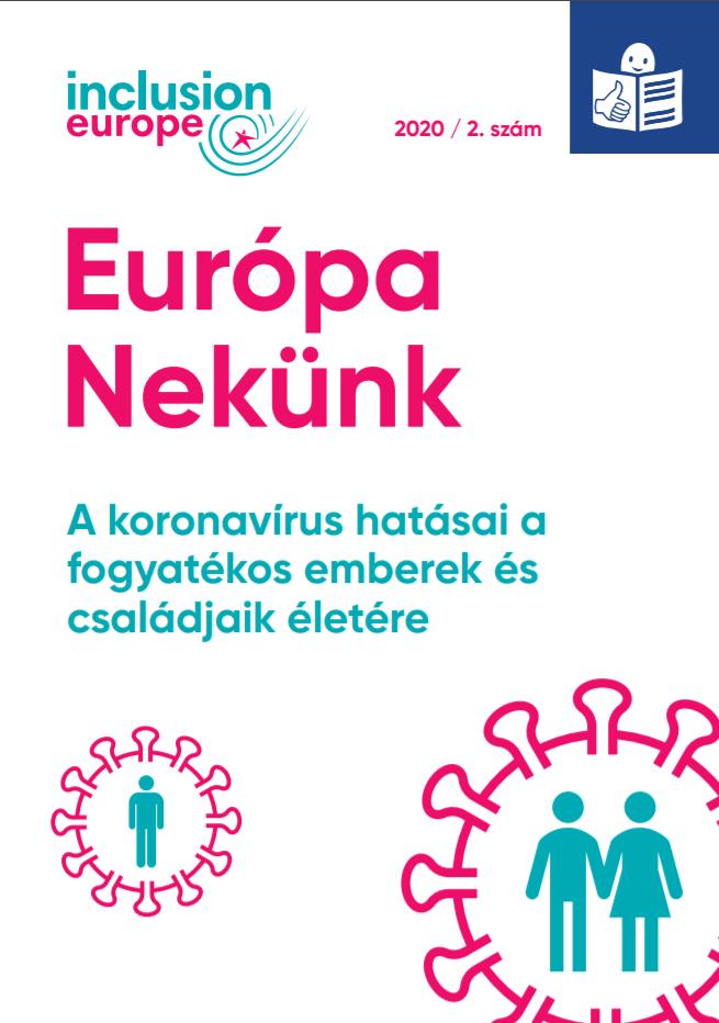 A koronavírus hatásai a fogyatékos emberek és családjaik életére – Európa Nekünk 2020/2.